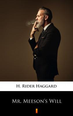 okładka Mr. Meeson's Will, Ebook | H. Rider  Haggard