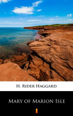 okładka Mary of Marion Isle, Ebook | H. Rider  Haggard