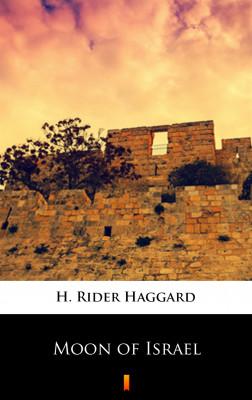 okładka Moon of Israel, Ebook | H. Rider  Haggard