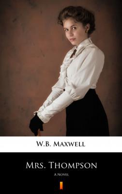 okładka Mrs. Thompson. A Novel, Ebook | W.B. Maxwell
