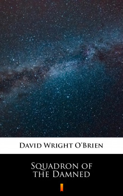 okładka Squadron of the Damned, Ebook | David Wright O'Brien