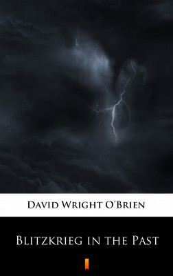 okładka Blitzkrieg in the Past, Ebook | David Wright O'Brien