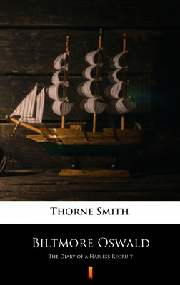 okładka Biltmore Oswald. The Diary of a Hapless Recruit, Ebook | Thorne Smith