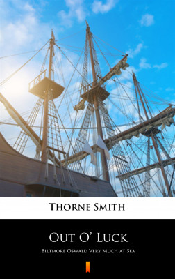 okładka Out O' Luck. Biltmore Oswald Very Much at Sea, Ebook | Thorne Smith