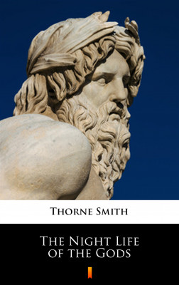 okładka The Night Life of the Gods, Ebook | Thorne Smith