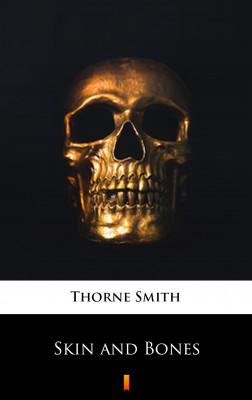 okładka Skin and Bones, Ebook | Thorne Smith