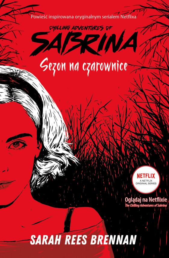 okładka Chilling Adventures of Sabrina (Tom 1). Sezon na czarowniceebook | EPUB, MOBI | Donata Olejnik, Sarah Rees Brennan