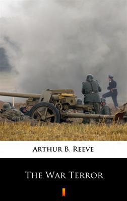 okładka The War Terror, Ebook   Arthur B. Reeve