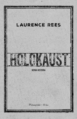 okładka Holokaust. Nowa historia, Ebook | Laurence Rees