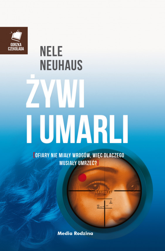 okładka Żywi i umarliebook | EPUB, MOBI | Nele Neuhaus, Anna Urban, Miłosz  Urban