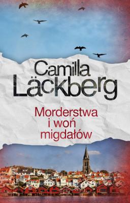 okładka Morderstwa i woń migdałów, Ebook | Camilla Läckberg