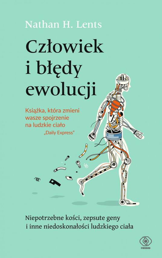 okładka Człowiek i błędy ewolucjiebook | EPUB, MOBI | Jacek Środa, Marek Zawiślak, Nathan H. Lents