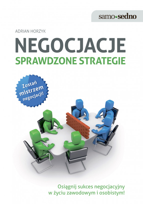 okładka Samo Sedno - Negocjacje. Sprawdzone strategie. Sprawdzone strategieebook | EPUB, MOBI | Adrian  Horzyk