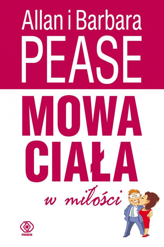 okładka Mowa ciała w miłościebook | EPUB, MOBI | Pease Allan, Pease Barbara, Bożena Jóźwiak