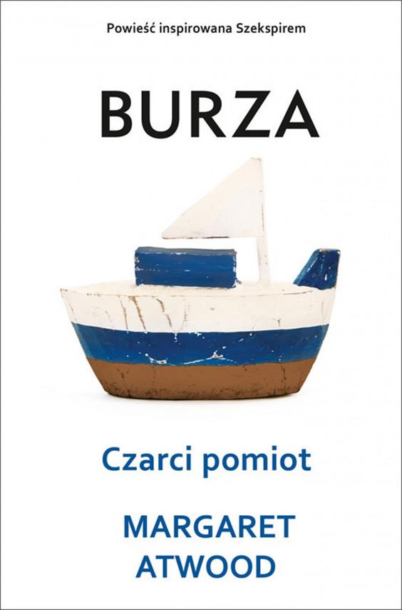 okładka Burza. Czarci pomiotebook | EPUB, MOBI | Margaret Atwood, Ilona Gostyńska-Rymkiewicz, Łukasz Witczak