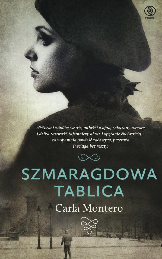 okładka Szmaragdowa tablicaebook | EPUB, MOBI | Carla Montero, Wojciech Charchalis, Katarzyna Raźniewska
