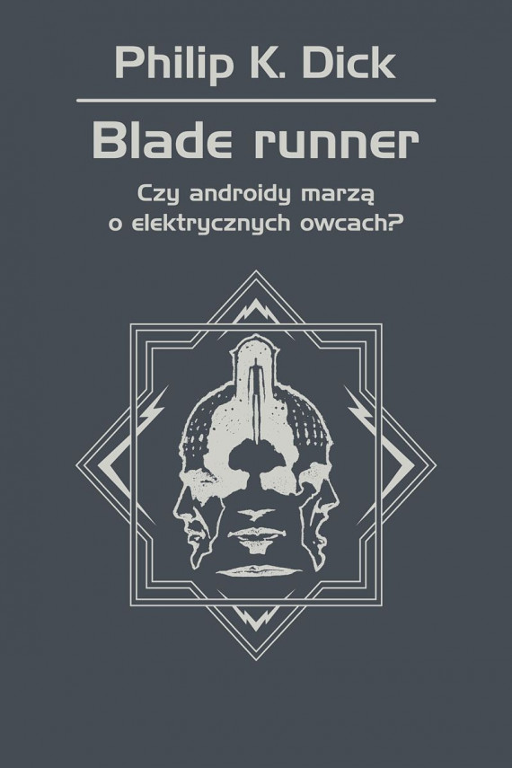 okładka Blade runner. Czy androidy marzą o elektrycznych owcach?ebook | EPUB, MOBI | Philip K. Dick