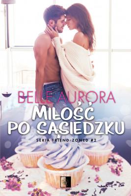 okładka Miłość po sąsiedzku, Ebook   Belle Aurora