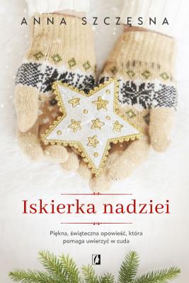 okładka Iskierka nadziei, Ebook | Anna Szczęsna