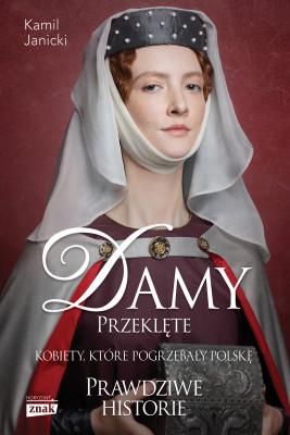 okładka Damy przeklęte, Ebook | Kamil Janicki