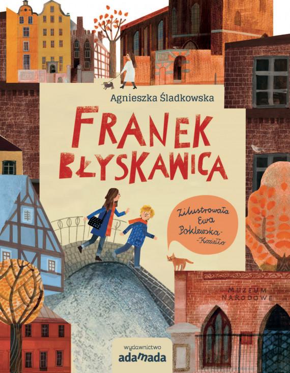 okładka Franek Błyskawicaebook | EPUB, MOBI | Ewa Poklewska-Koziełło, Śladkowska Agnieszka