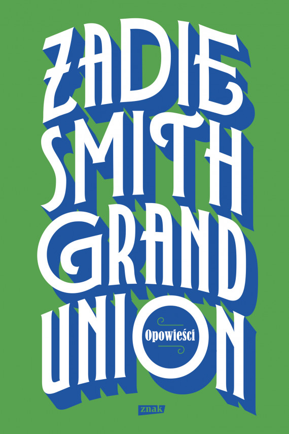okładka Grand Unionebook | EPUB, MOBI | Zadie Smith