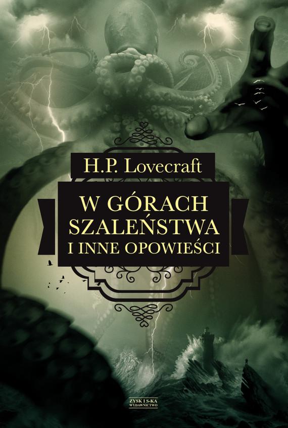 okładka W górach szaleństwa i inne opowieściebook | EPUB, MOBI | Michał Wroczyński, H.P.  Lovecraft, Ryszarda Grzybowska, Robert  Lipski