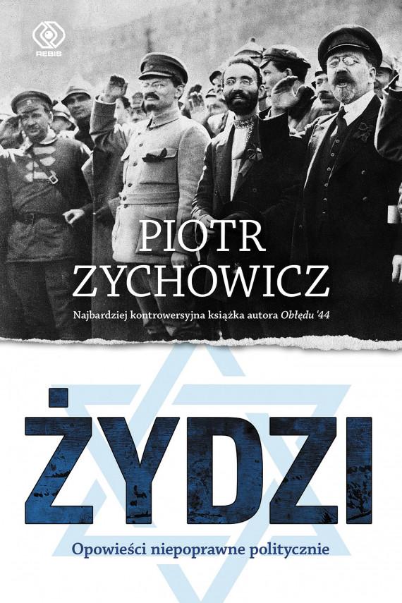 okładka Żydzi. Opowieści niepoprawne politycznieebook | EPUB, MOBI | Piotr Zychowicz
