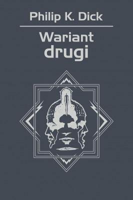 okładka Wariant drugi, Ebook | Philip K. Dick