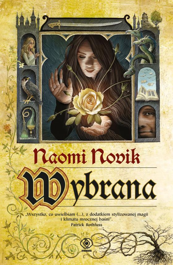 okładka Wybranaebook | EPUB, MOBI | Naomi Novik, Zbigniew A. Królicki, Krzysztof Tropiło
