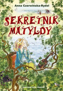 okładka Sekretnik Matyldy, Ebook | Anna Czerwińska Rydel