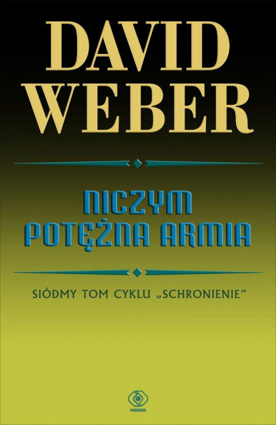 okładka Niczym potężna armiaebook | EPUB, MOBI | David Weber, Robert J. Szmidt, Jacek Pietrzyński, Julianna Kowal