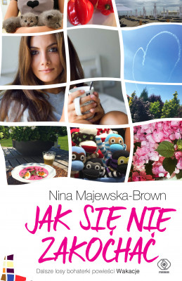 okładka Jak się nie zakochać, Ebook | Nina Majewska-Brown