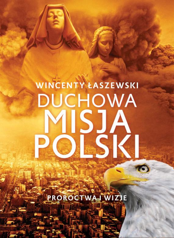 okładka Duchowa misja Polskiebook   EPUB, MOBI   Wincenty Łaszewski