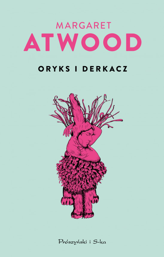 okładka Oryks i Derkaczebook | EPUB, MOBI | Margaret Atwood