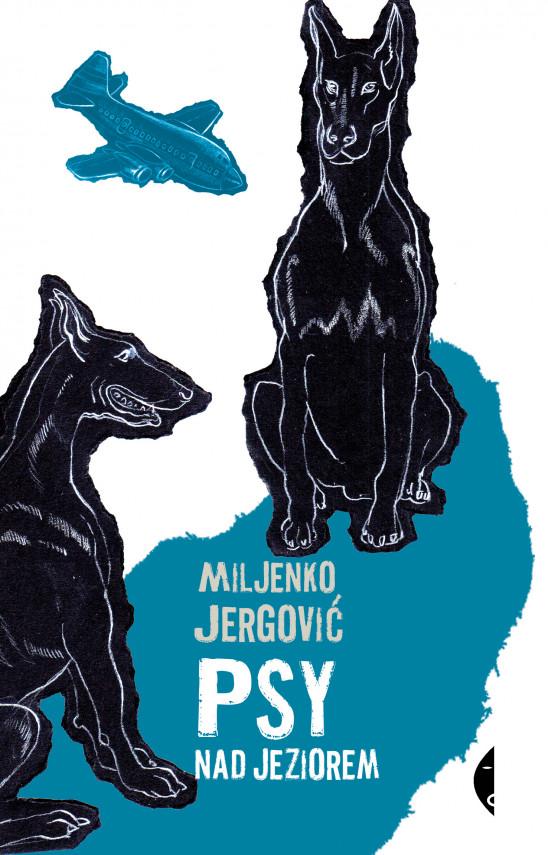 okładka Psy nad jezioremebook   EPUB, MOBI   Miljenko Jergović, Magdalena Petryńska