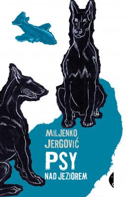 okładka Psy nad jeziorem, Ebook | Miljenko Jergović