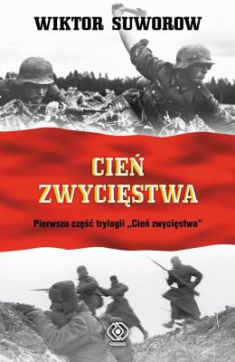 okładka Cień zwycięstwa (#1). Cień zwycięstwa, Ebook | Wiktor Suworow