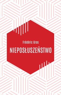 okładka Nieposłuszeństwo, Ebook   Frederic Gros