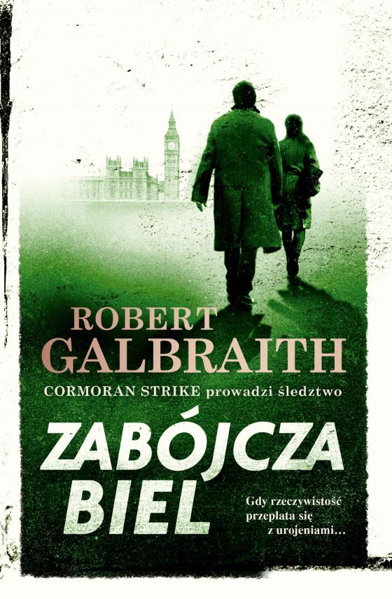 okładka Cormoran Strike prowadzi śledztwo (#4). Zabójcza bielebook   EPUB, MOBI   Robert Galbraith, Anna Gralak, Iwona Gawryś