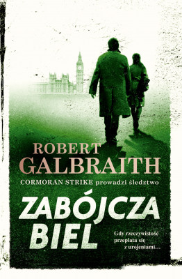 okładka Cormoran Strike prowadzi śledztwo (#4). Zabójcza biel, Ebook | Robert Galbraith