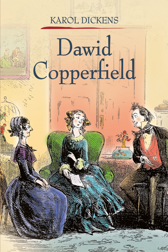 okładka Dawid Copperfield Tom 2ebook | EPUB, MOBI | Charles Dickens, Wilhelmina Kościałkowska