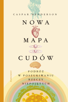 okładka Nowa mapa cudów, Ebook | Henderson Caspar