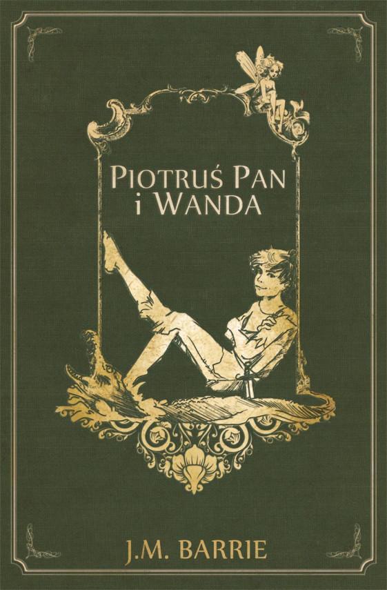 okładka Piotruś Pan i Wandaebook | EPUB, MOBI | James Matthew Barrie