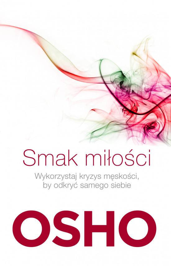 okładka Smak miłości. Jak kochać świadomie i bez lękuebook | EPUB, MOBI | Praca Zbiorowa, Paweł Karpowicz