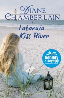 okładka Latarnia z Kiss River, Ebook | Diane Chamberlain
