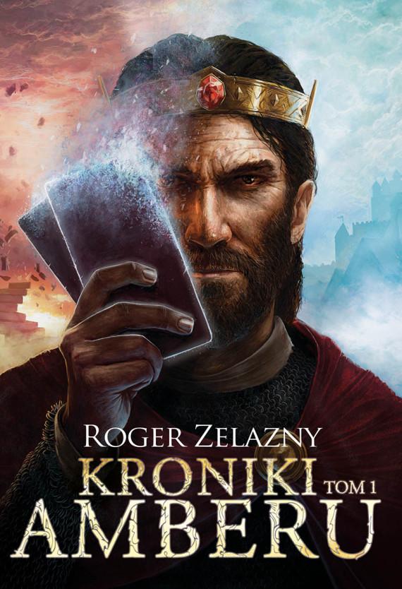 okładka Kroniki Amberu, tom Iebook | EPUB, MOBI | Roger Zelazny, Piotr W.Cholewa, Blanka Kwiecińska-Kuczborska