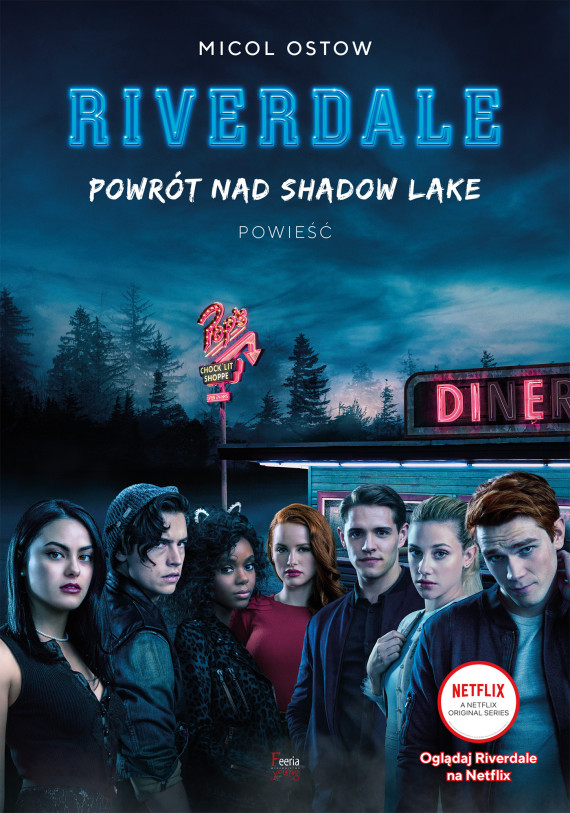 okładka Powrót nad Shadow Lake Riverdale Tom 2ebook | EPUB, MOBI | Marek Cieślik, Micol Ostow