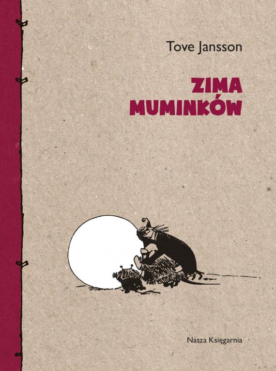 okładka Zima Muminkówebook | EPUB, MOBI | Tove Jansson, Irena Szuch-Wyszomirska