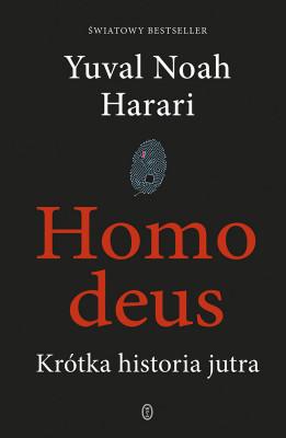 okładka Homo deus. Krótka historia jutra, Ebook | Yuval Noah  Harari